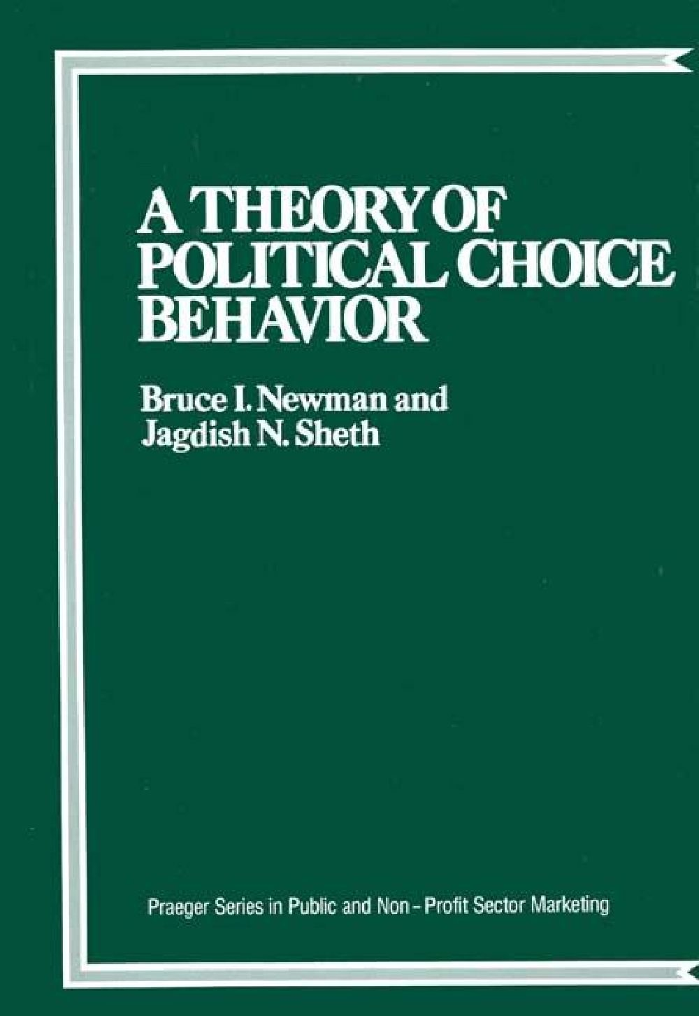 Theory Of Politival Choice Behavior